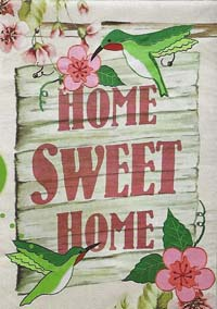 Home Sweet Home Hummingbirds Artistic Blends Flag 29 x 43