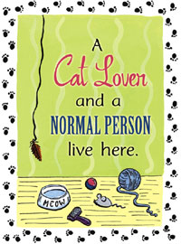 A Cat Lover and a Normal Person Live Here Garden Flag 12.5x18